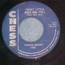 45-CHUCK BERRY--SWEET LITTLE ROCK AND ROLL--1958--Chess