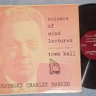 RAYMOND CHARLES BARKER-SCIENCE OF MIND LECTURES-'50s LP