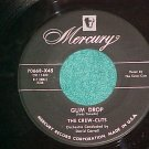 45--THE CREW CUTS--GUM DROP--1955--Mercury 70668--VG++