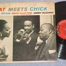 JIMMY RUSHING,ADA MOORE,BUCK CLAYTON-CAT MEETS CHICK-LP