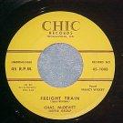45--CHAS McDEVITT--FREIGHT TRAIN--1957--Chic 1008--VG++
