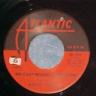 45-BOBBY HARRIS--WE CAN'T BELIEVE YOU'RE GONE-1965-VG++