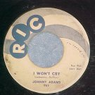 45-JOHNNY ADAMS--I WON'T CRY/WHO YOU ARE--1959--Ric 961