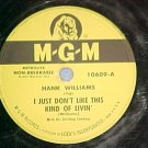 78-HANK WILLIAMS--I JUST DON'T LIKE THIS KIND OF LIVIN'
