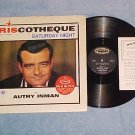 AUTRY INMAN-RISCOTHEQUE SATURDAY NIGHT-Vol 1-LP/Inserts