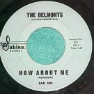 45-THE BELMONTS-HOW ABOUT ME/COME ON LITTLE ANGEL--1962