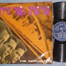 Israel LP--THE YARKON TRIO--Israphon AP-311--1965