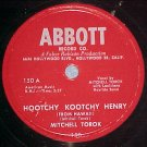 78-MITCHELL TOROK-HOOTCHY KOOTCHY HENRY-Abbott 150-VG++
