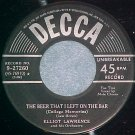 45-ELLIOT LAWRENCE--THE BEER THAT I LEFT ON THE BAR--NM