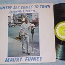 MAURY FINNEY--COUNTRY SAX COMES TO TOWN--NM/VG+ 1978 LP