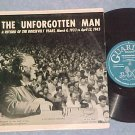 "THE UNFORGOTTEN MAN-Franklin D Roosevelt-10""LP-Guardian"
