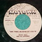 WL Promo 45-SUPREMES--SOME THINGS YOU NEVER GET USED TO