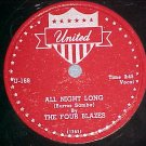 78-THE FOUR BLAZES-ALL NIGHT LONG-1953-United 168--VG++