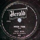 78-FATS NOEL-HIGH TIDE/YOU BELONG TO ME-Herald 401--VG+