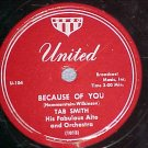 78--TAB SMITH--BECAUSE OF YOU--1951--United 104--VG