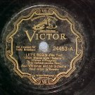 78-PAUL WHITEMAN/RAMONA-LET'S BEGIN-1933--Victor  24453
