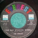 45-THE ONDIOS-THE OLD SPINNING WHEEL-1961-Everest-Promo