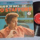 JO STAFFORD--BALLAD OF THE BLUES--Stereo Reissue LP