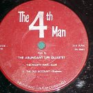 LLP/EP--THE ABUNDANT LIFE QUARTET--THE 4th MAN