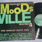 SHIRLEY SCOTT TRIO-Vol 5-VG+ '60 LP-Prestige Moodsville