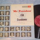 MR. PRESIDENT FROM FDR TO EISENHOWER--VG++ 1954 LP--RCA