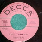 45--BOBBY HELMS--SOON IT CAN BE TOLD--1959--Decca Promo