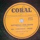 78-HAL CORNBREAD SINGER-BUTTERMILK AND BEANS-Coral-VG++