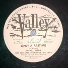 WL Promo 78-DARRELL GLENN-ONLY A PASTIME-Valley 109--NM