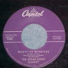 45-THE JONAH JONES QUARTET--SEVENTY SIX TROMBONES--1958