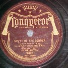 78-GENE AUTRY-SOUTH OF THE BORDER--1939--Conqueror 9305