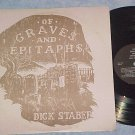 DICK STABER-OF GRAVES AND EPITAPHS-NM/VG++ 1979 LP-Reba