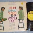 JOAN SHAW SINGS FOR SWINGERS--Stereo 1961 LP-VG++ Vinyl