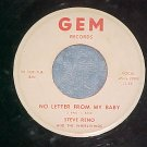 45-STEVE RENO--NO LETTER FROM MY BABY/C-O-O-L--Gem 6615