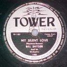 78--BILL SNYDER--MY SILENT LOVE--1950--Tower 1482--VG+