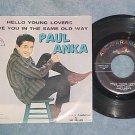 45 w/PS-PAUL ANKA-HELLO YOUNG LOVERS-ABC-Paramount-VG++