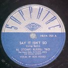 78-AL STOMP RUSSELL TRIO--SAY IT ISN'T SO--Sapphire 705
