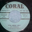 45-LES BROWN-HOW ABOUT YOU-Coral 61162-Blue Label Promo