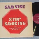 SAM VINE--STOP SMOKING--NM/VG+ Self Help Hypnosis LP