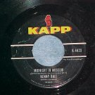 45-KENNY BALL--MIDNIGHT IN MOSCOW--1962--Kapp 442--VG++