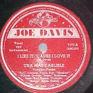 78-UNA MAE CARLISLE-I LIKE IT,CAUSE I LOVE IT-Joe Davis
