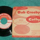 45/PS-BOB&CATHY CROSBY--I'VE GOT A CRUSH-Tuffy Scrubber