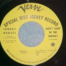 45-JOHNNY HODGES-DON'T SLEEP IN THE SUBWAY-Promo-NM--#1