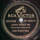 78-DELTA RHYTHM BOYS--JENNY KISSED ME--RCA 20-2183--VG+