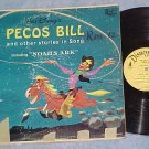 PECOS BILL--1964 Disney Sdk LP--Fess Parker--DQ-1269