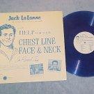 JACK LA LANNE-Rcd #1-CHEST,FACE,NECK-1964 Blue Vinyl LP