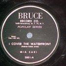 78-MIA SAKI-I COVER THE WATERFRONT/DEED I DO-Bruce 2001