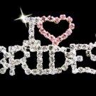 """ I Love Brides "" Rhinestone Pin"