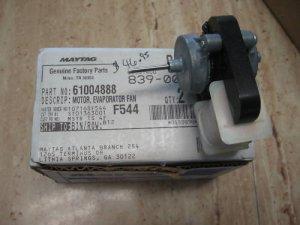 NEW MAYTAG  REFRIGERATOR EVAPORATOR FAN MOTOR 61004888