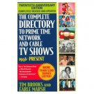 The Complete Directory to Prime Time Network and Cable TV Shows 1946-Present
