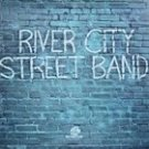 River City Street Band - River City Street Band